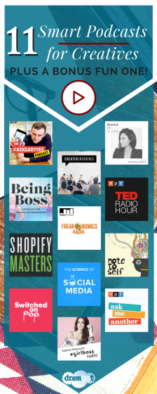 11 Smart Podcasts for Creatives, Entrepreneurs, and Small Business Owners on Drempt.com